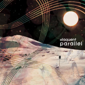 Parallel (EP) Lyrics Elaquent