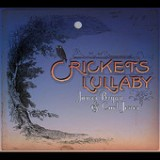 Cricket's Lullaby Lyrics James Bryan & Carl Jones
