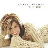 Thankful Lyrics kelly clarkston
