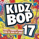 Kidz Bop 17 Lyrics Kidz Bop Kids