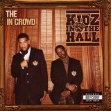The In Crowd Lyrics Kidz In The Hall
