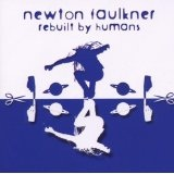 Rebuilt By Humans Lyrics Newton Faulkner