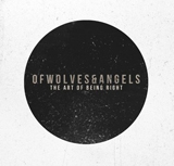 The Art Of Being Right (EP) Lyrics Of Wolves & Angels