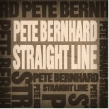 Straight Line Lyrics Pete Bernhard