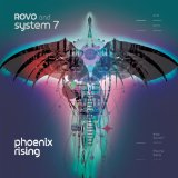 Phoenix Rising Lyrics Rovo And System 7