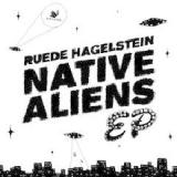 Native Aliens Lyrics Ruede Hagelstein