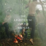 This Is an Adventure Lyrics The Lighthouse And The Whaler