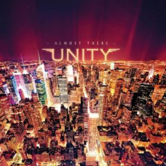 Almost There Lyrics Unity