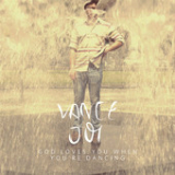 God Loves You When You're Dancing (EP) Lyrics Vance Joy