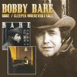 Sleeper Wherever I Fall Lyrics Bobby Bare