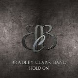 Hold On Lyrics Bradley Clark Band