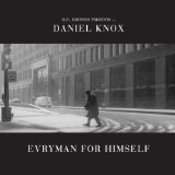 Evryman for Himself Lyrics Daniel Knox