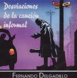 Desviaciones De La Cancion Informal Lyrics Delgadillo Fernando