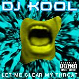 Let Me Clear My Throat Lyrics DJ Kool