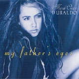 My Fathers Eyes Lyrics Dubaldo Marie Claire
