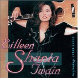 Miscellaneous Lyrics Eilleen Shania Twain
