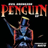 The Penguin (EP) Lyrics Evil Ebenezer