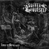 Suffer Yourself Lyrics Inner Sanctum