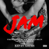 Jam (Single) Lyrics Kevin Gates