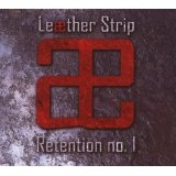 Retention No. 1 Lyrics Leaether Strip
