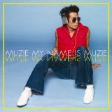 My Name is MUZIE Lyrics Muzie