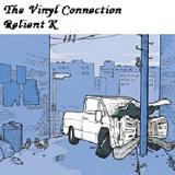 The Vinyl Connection Lyrics Relient K