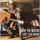 Love and Honor Lyrics Ricky Van Shelton