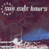 The Last Ones Lyrics Sun Eats Hours