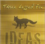 Ideas Lyrics Three Legged Fox
