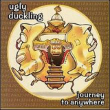 Journey to Anywhere Lyrics Ugly Duckling