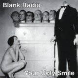 Your Ugly Smile Lyrics Blank Radio
