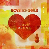 Love Drunk Lyrics Boys Like Girls