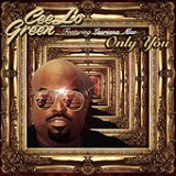 Only You (Single) Lyrics Cee Lo Green