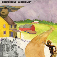Laughs Last Lyrics Circus Devils