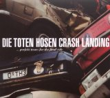 Crash Landing Lyrics Die Toten Hosen
