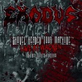 Shovel Headed Tour Machine (Live At Wacken And Other Assorted Atrocities) Lyrics Exodus