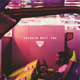 Thinkin Bout You (Single) Lyrics Frank Ocean