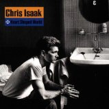 Heart Shaped World Lyrics Isaak Chris