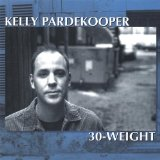30-Weight Lyrics Kelly Pardekooper