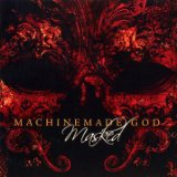 Masked Lyrics Machinemade God
