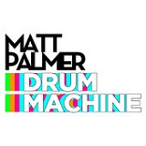 Drum Machine (Single) Lyrics Matt Palmer