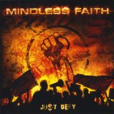 Just Defy Lyrics Mindless Faith