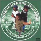 The New World Order Lyrics Poor Righteous Teachers