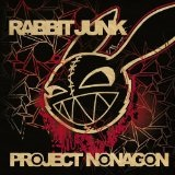 Project Nonagon Lyrics Rabbit Junk