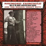 King of the Smoky Mountain Banjo Players Lyrics Raymond Fairchild & the Maggie Valley Boys