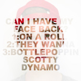 Can I Have My Face Back? (EP) Lyrics Scotty Dynamo