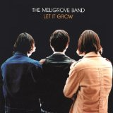 Let It Grow Lyrics The Meligrove Band