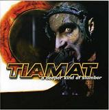 Deeper Kind Of Slumber Lyrics Tiamat