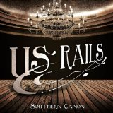 Southern Canon Lyrics US Rails