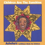 children are the sunshine Lyrics Asheba